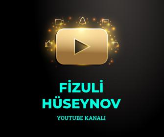 – Fizuli Hüseynov Youtubeda –